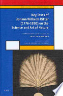 Key Texts of Johann Wilhelm Ritter  1776 1810  on the Science and Art of Nature