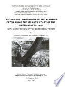 Age and Size Composition of the Menhaden Catch Along the Atlantic Coast of the United States  1959 Book PDF