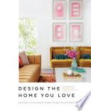 Design the Home You Love Book PDF