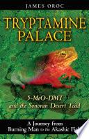 Tryptamine Palace
