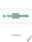 Renewing U S  Telecommunications Research
