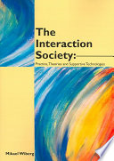 The Interaction Society