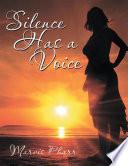 Silence Has A Voice