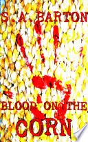 Blood On The Corn