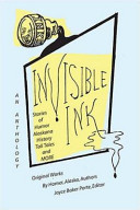 Invisible Ink : written by a group of twenty-three alaskan authors....