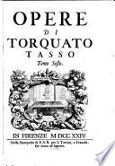 Opere di Torquato Tasso ...