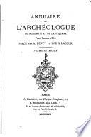 Annuaire de l'archéologue, du numismate et de l'antiquaire