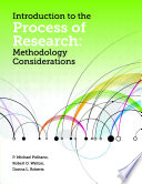 Introduction to the Process of Research  Methodology Considerations