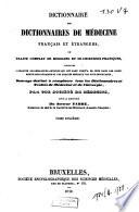 Dictionnaire des Dictionnaires de m  decine fran  ais et   trangers  ou trait   complet de m  decine et de chirurgie pratiques