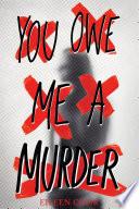 You Owe Me a Murder Book PDF