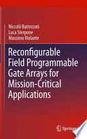 Reconfigurable Field Programmable Gate Arrays for Mission Critical Applications