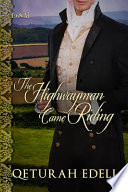 The Highwayman Came Riding