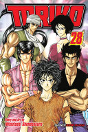 Toriko, Vol. 28 : nefarious gourmet corp., were once like brothers under...