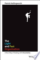 The Light and Fast Organisation