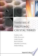 Foundations Of Photonic Crystal Fibres : in classical technology, as well as to those...
