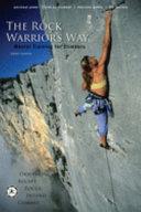 The Rock Warrior s Way
