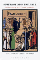 Suffrage And The Arts : women and men-from jewellers, portrait painters,...
