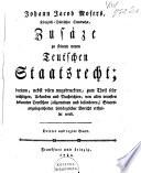Johann Jacob Mosers ... Zusäze zu seinem neuen Teutschen Staatsrecht
