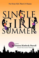 Single Girl Summer Season