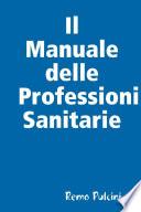 Il Manuale Delle Professioni Sanitarie