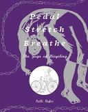 Pedal  Stretch  Breathe