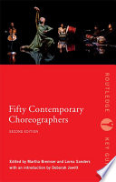 Fifty Contemporary Choreographers Work Of Prominent Living Contemporary Choreographers Representing A