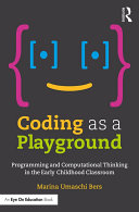 Coding as a Playground Focus On How Young Children Ages 7