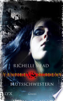 Vampire Academy   Blutsschwestern