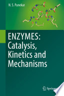 Enzymes Catalysis Kinetics And Mechanisms