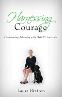 Harnessing Courage