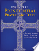 Essential Presidential Prayers and Texts