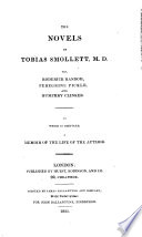 The novels of Tobias Smollett  To which is prefixed  a memoir of the life of the author  by sir W  Scott