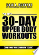 The Best 30-Day Upper Body Workouts