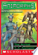 The Arrival  Animorphs  38