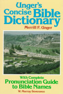 Unger s Concise Bible Dictionary