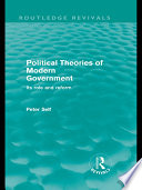 Political Theories Of Modern Government Routledge Revivals