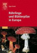R  hrlinge und Bl  tterpilze in Europa
