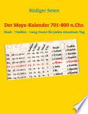 Der Maya-Kalender 701-800 n.Chr