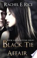 Black Tie Affair  A Billionaire BDSM Erotica  Book 4
