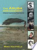 The Aruba Arrangement