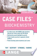 Case Files Biochemistry, Second Edition