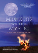 Midnights with the Mystic A Camp Fire Between Cheryl