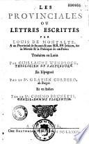 Les provinciales, ou Lettres escrittes par Louis de Montalte à un provincial de ses amis et aux RR. PP. Jésuites sur la morale et la politique de ces pères