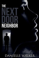 The Next Door Neighbor