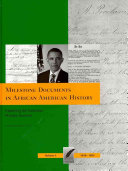 Milestone Documents in African American History  1619 1852