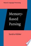 Memory Based Parsing