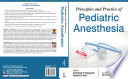Principles and Practice of Pediatric Anesthesia