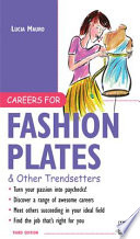 Careers for Fashion Plates & Other Trendsetters The First To Notice Fashion Trends? Will You