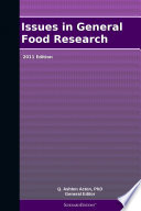 Issues in General Food Research: 2011 Edition