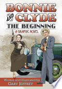 Bonnie and Clyde  The Beginning